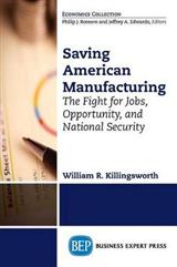 Rebuilding American Manufacturing