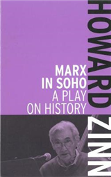 Marx In Soho: A Play on History