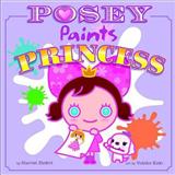 Posey Paints Princess
