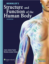 Memmler\'s Structure and Function of the Human Body