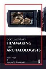 Documentary Filmmaking for Archaeologists