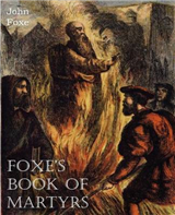 Foxe\'s Book of Martyrs
