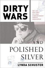 Dirty Wars And Polished Silver