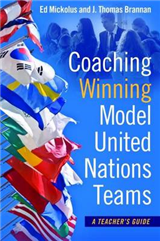 Coaching Winning Model United Nations Teams: A Teacher\'s Guide