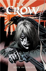 The Crow Death And Rebirth