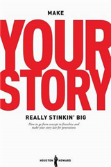 Make Your Story Really Stinkin\' Big