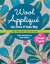 Wool Applique the Piece O' Cake Way