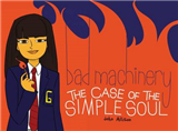 Bad Machinery Volume 3: The Case of the Simple Soul
