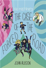 Bad Machinery Volume 7