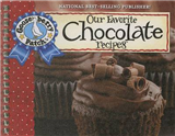 Our Favorite Chocolate Recipes Cookbook: Over 60 of Our Favorite Chocolate Recipes, Plus Just As Many Handy Tips