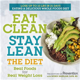 Eat Clean Stay Lean: The Diet