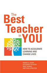 Best Teacher in You: Thrive on Tensions, Accelerate Learning