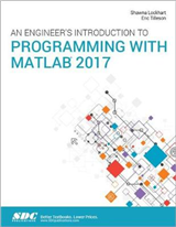Engineer's Introduction to Programming with MATLAB 2017