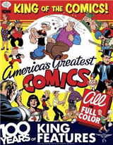 King Of The Comics One Hundred Years Of King Features Syndic