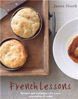 French Lessons: Recipes and Techniques for a New Generation of Cooks
