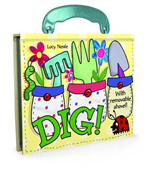 Dig! Board Book with Handle