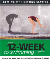 Getting Fit 12-week Guide: Swimming