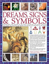 Ultimate Illustrated Guide to Dreams, Signs & Symbols
