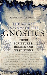 Secret History of the Gnostics