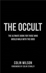 Occult: The Ultimate Book for Those Who Would Walk with the Gods