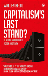 Capitalism\'s Last Stand?: Deglobalization in the Age of Austerity
