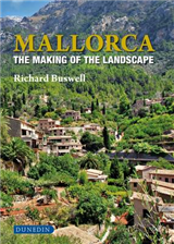 Mallorca: The Making of the Landscape