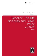 Biopolicy: The Life Sciences and Public Policy