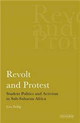Revolt and Protest: Student Politics and Activism in Sub-saharan Africa