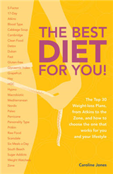 The Best Diet for You!: The Top 30 Weight-Loss Plans from Atkins to the Zo