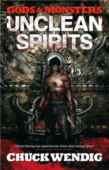 Gods and Monsters: Unclean Spirits: 1