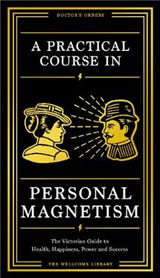 Practical Course in Personal Magnetism