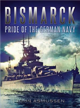 Bismarck: Pride of the German Navy
