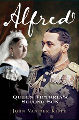 Alfred: Queen Victoria\'s Second Son