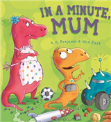 Storytime: In a Minute, Mum