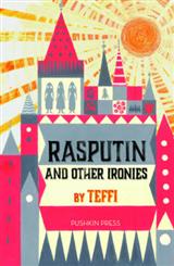 Rasputin and Other Ironies