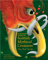 An Illustrated Treasury of Scottish Mythical Creatures