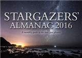 Stargazers\' Almanac: A Monthly Guide to the Stars and Planets: 2016: 2016