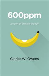 600ppm: A Novel of Climate Change
