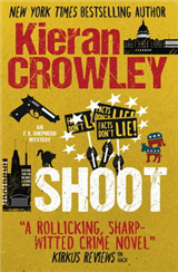 Shoot, An F.X. Shepherd Novel