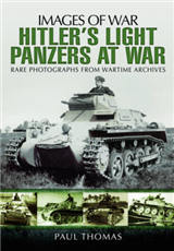 Hitler\'s Light Panzers at War