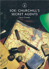 SOE: Churchill\'s Secret Agents