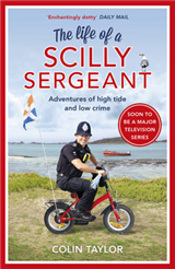Life of a Scilly Sergeant
