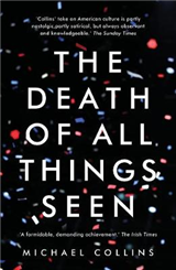 Death of All Things Seen