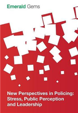 New Perspectives in Policing: Stress, Public Perception and Leadership