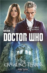 Doctor Who: The Crawling Terror 12th Doctor novel