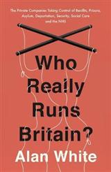 Who Really Runs Britain?