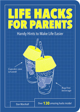 Life Hacks for Parents