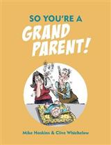 So You're a Grandparent!