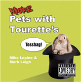 More Pets With Tourette\'s
