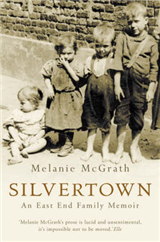 Silvertown: An East End family memoir